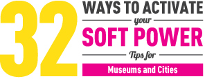 32 Ways to Activate your Soft Power