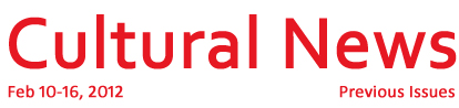 Cultural News Feb 10-16, 2012