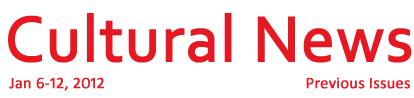 Cultural News 6-12 Jan 2012