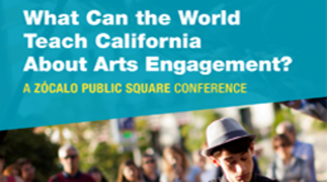 What Can the World Teach California About Arts Engagement?