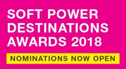 Soft Power Destinations Awards 2018: Nominations Now Open