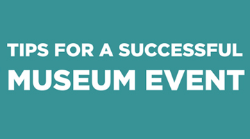 10 Tips for a Museum Event