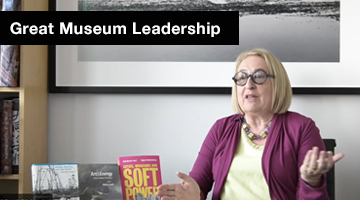 Gail Lord: Great Museum Leadership