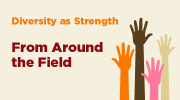Diversity as Strength from Around the Field: Commemorating Black History Month 2018